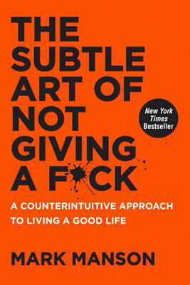 AU35.47 • Buy The Subtle Art Of Not Giving A F*ck: A Counterintuitive Approach To Living A Goo