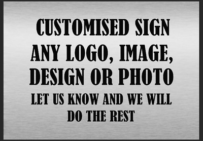 £5.99 • Buy Custom Made Personalised Metal Sign Any Colour Text Any Logo Image Customised