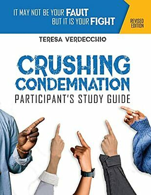 AU12.67 • Buy Crushing Condemnation Participant's Study Guide: It May Not Be Your Fault Bu...