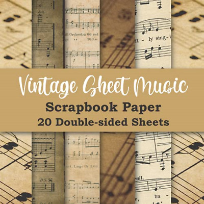 £9.02 • Buy Vintage Sheet Music Scrapbook Paper: Double Sided Craft Paper Pad For Mixed Art,