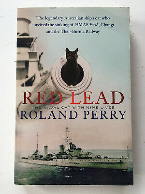 AU27.95 • Buy Red Lead The Naval Cat With Nine Lives By Roland Perry