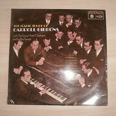 £0.01 • Buy The Magic Touch Of CARROLL GIBBONS With The Savoy Hotel Orpheans (Vinyl Album)