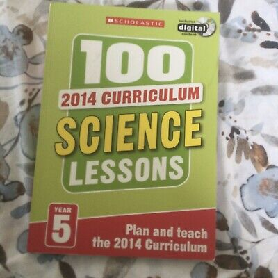 £3.50 • Buy 100 Science Lessons: Year 5 By Paul Hollin, Julie Cogill, Peter Riley (2014)