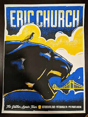 $115 • Buy Eric Church 2021 Tour Poster Pittsburgh Concert Oct 8 Signed By Artist Xx/200