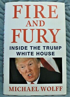 AU10.71 • Buy Fire And Fury : Inside The Trump White House By Michael Wolff (2018, Hardcover)