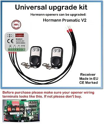 £38.99 • Buy Radio Upgrade Kit For Hormann Promatic V2 (Wired Receiver + 2 Remote Controls)