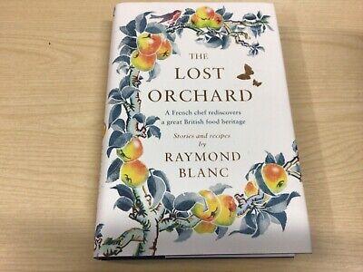 £6.50 • Buy The Lost Orchard: A French Chef Rediscovers A Great British Food Heritage, VGC