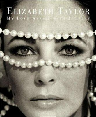 £26.09 • Buy Brand New Elizabeth Taylor : My Love Affair With Jewelry Hardcover Book
