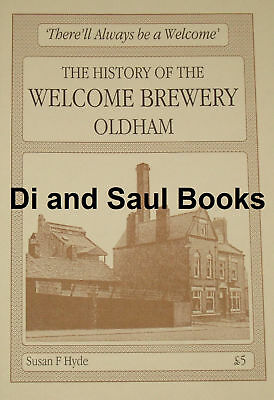 £12.99 • Buy WELCOME BREWERY HISTORY Oldham Beer Brewing Manchester Henshaw Street Pubs Inns