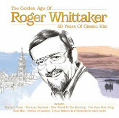 Roger Whittaker : The Golden Age Of Roger Whittaker: 50 Years Of Classic Hits • 2.37£