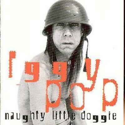 Iggy Pop : Naughty Little Doggie CD (1996) Highly Rated EBay Seller Great Prices • 2.96£