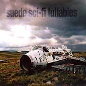Suede : Sci-Fi Lullabies CD Value Guaranteed From EBay's Biggest Seller! • 4.15£