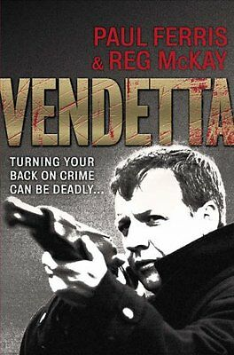 £3.10 • Buy Vendetta: Turning Your Back On Crime Can Be Deadly... By Paul Ferris, Reg McKay