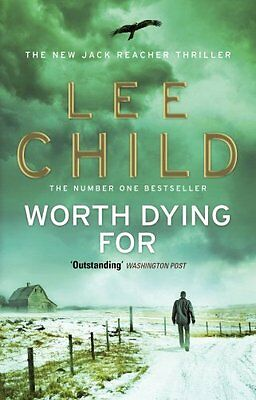 Worth Dying For: (Jack Reacher 15) By Lee Child. 9780553825480 • 3.46£