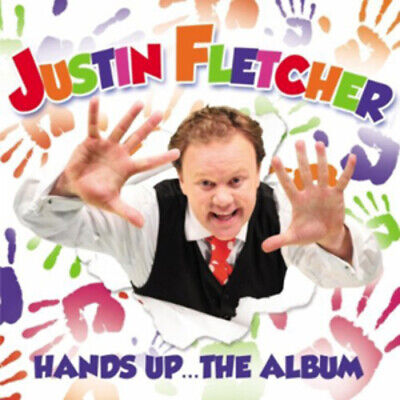 Justin Fletcher : Hands Up... The Album CD (2012) Expertly Refurbished Product • 2.67£