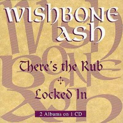 Wishbone Ash : There's The Rub/Locked In CD (1994) Expertly Refurbished Product • 4.98£