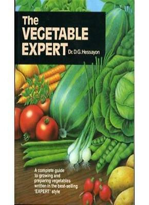 The Vegetable Expert (Expert Books) By D. G. Hessayon. 9780903505208 • 5.30£