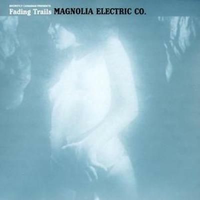 Magnolia Electric Co. : Fading Trails CD (2006) ***NEW*** FREE Shipping, Save £s • 10.88£