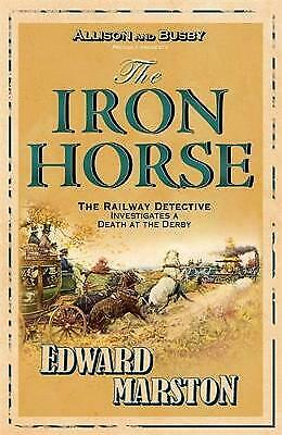 £5.99 • Buy The Iron Horse By Edward Marston (Paperback) Book