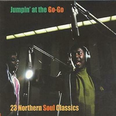 Various : Jumpin' At The Go-Go: 23 Northern Soul Classics CD (1999) Great Value • 5.26£