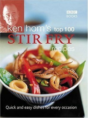 £2.13 • Buy Ken Hom's Top 100 Stir Fry Recipes (BBC Books' Quick & Easy Cookery) By Ken Hom