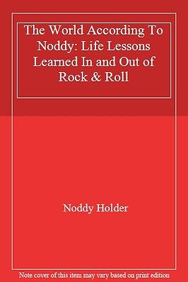 £2.86 • Buy The World According To Noddy: Life Lessons Learned In And Out Of Rock & Roll By