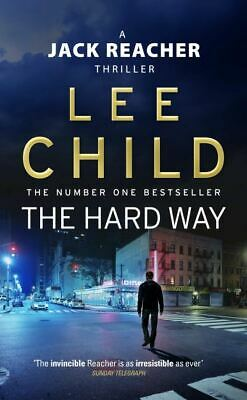 A Jack Reacher Thriller: The Hard Way By Lee Child (Paperback) Amazing Value • 3.32£