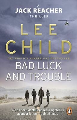 A Jack Reacher Thriller: Bad Luck And Trouble By Lee Child (Paperback) • 3.34£