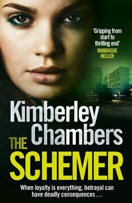 £3.46 • Buy The Schemer By Kimberley Chambers (Paperback) Expertly Refurbished Product