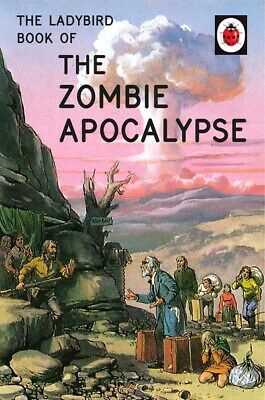 The Ladybird Books For Grown-ups Series: The Zombie Apocalypse By Jason Hazeley • 2.07£
