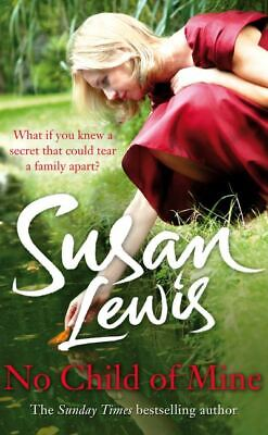 £3.12 • Buy No Child Of Mine By Susan Lewis (Paperback) Incredible Value And Free Shipping!