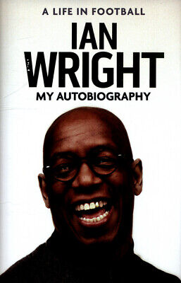 £3.33 • Buy A Life In Football: My Autobiography By Ian Wright (Hardback) Quality Guaranteed