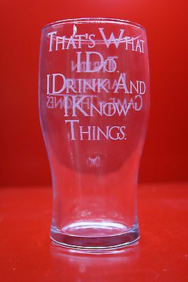 £12 • Buy Laser Engraved Pint Glass Game Of Thrones I Drink And I Know Things Tyrion