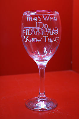 £12 • Buy Laser Engraved Wine Glass Game Of Thrones I Drink And I Know Things Tyrion