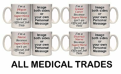 I'M A MEDICAL TRADE SUPERHERO PERSONALISED MUG (M15) 11oz & 15oz GIFT  • 7.99£
