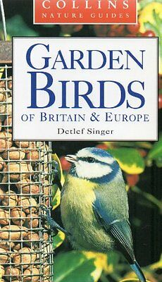 £2.03 • Buy COLLINS NATURE GUIDE: GARDEN BIRDS OF BRITAIN AND EUROPE. By Dawson (Ian) Trans