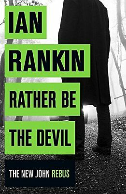 Rather Be The Devil By Ian Rankin • 3.02£