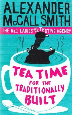 £2.03 • Buy Tea Time For The Traditionally Built: The No.1 Ladies' Detective Agency, Book 1