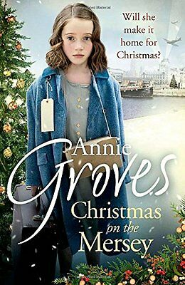Christmas On The Mersey By Annie Groves • 3.60£