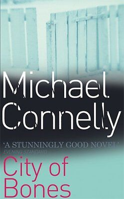 City Of Bones By  Michael Connelly. 9780752848341 • 3.06£