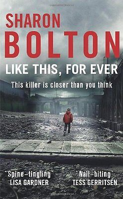 £3.10 • Buy Like This, For Ever By Sharon Bolton. 9780552166379