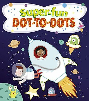 Super Fun Dot-to-Dots (Activity Books) By Arcturus Publishing • 2.49£