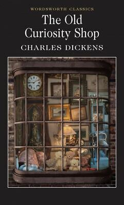 £2.68 • Buy Wordsworth Classics: The Old Curiosity Shop By Charles Dickens (Paperback)