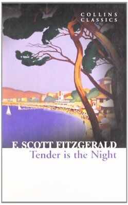 £3.10 • Buy Tender Is The Night (Collins Classics) By F. Scott Fitzgerald