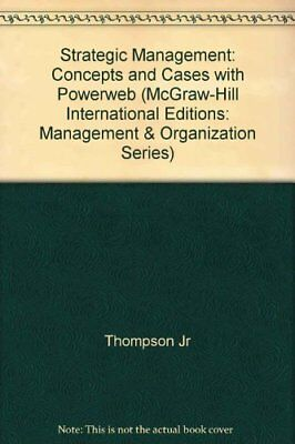 £5.66 • Buy Strategic Management: Concepts And Cases With Powerweb (McGraw-Hill Internation