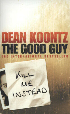 The Good Guy By Dean Koontz (Paperback / Softback) Expertly Refurbished Product • 1.99£