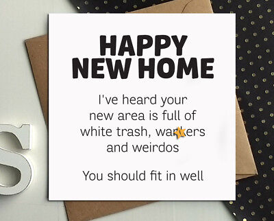 HAPPY NEW HOME MOVING HOUSE Humour Comedy Funny Rude Naughty Cheeky Card P12 • 2.99£