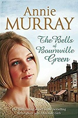 Annie Murray The Bells Of Bournville Green, New Paperback Book (a Format) • 4.95£