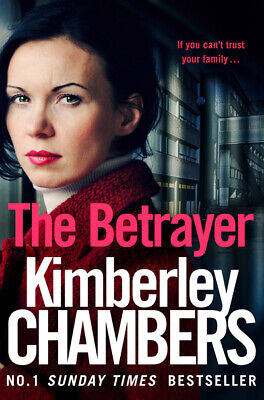 £3.54 • Buy The Betrayer By Kimberley Chambers (Paperback / Softback) FREE Shipping, Save £s
