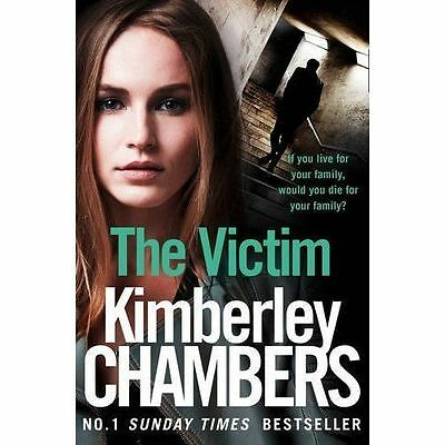 The Victim By Kimberley Chambers (Paperback) New Book • 6.95£
